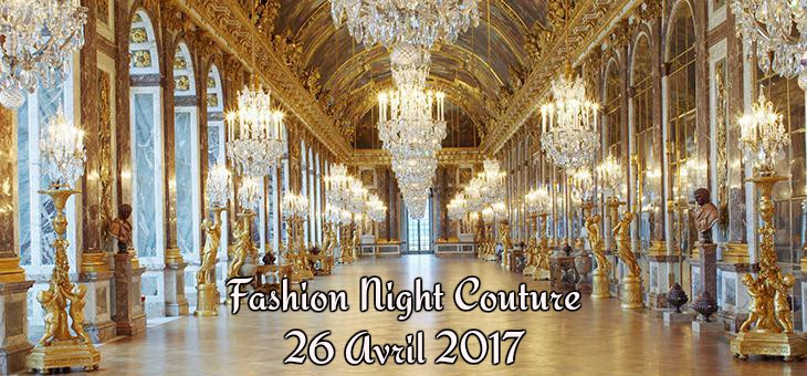 Paris salon des miroirs avril 2017 fashion night couture for Salon versailles 2016